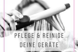 Pflege & reinige deine Geräte (1) Kopie