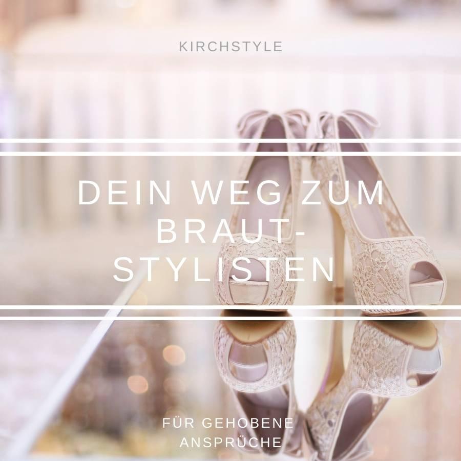 Kirchstyle_Dein Weg zum Brautstylisten (1) 2